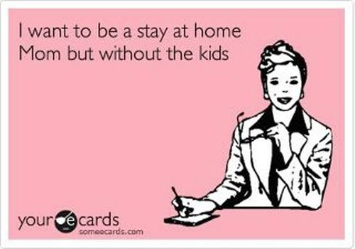 Quotes About Stay at Home Mom Stay at Home Mom Bits And