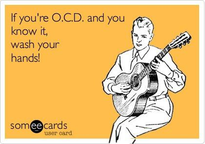 If you're ocd and you know it
